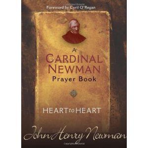 Heart to Heart: A Cardinal Newman Prayer Book