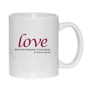 'Love Does Not measure' Mug