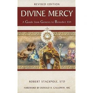 Divine Mercy--A Guide from Genesis to Benedict XVI
