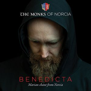 Benedicta: Marian Chants from Norcia