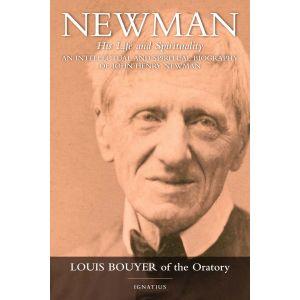Newman: His Life and Spirituality