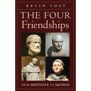 The Four Friendships: From Aristotle to Aquinas