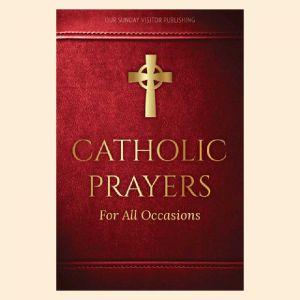 Catholic Prayers All Occasions