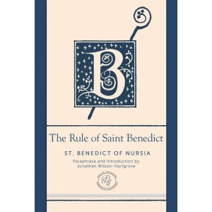 The Rule of St.Benedict: A Contemporary Paraphrase