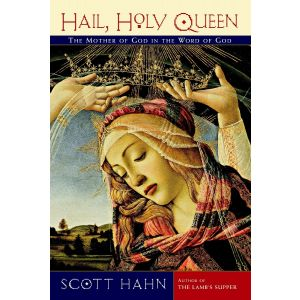 Scott Hahn - Hail, Holy Queen