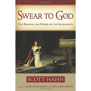 Scott Hahn - Swear to God