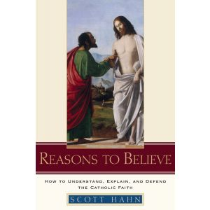 Scott Hahn - Reasons to Believe