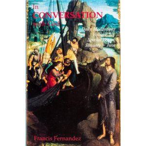In Conversation with God, Vol. 6: Feasts, Jan.-Jun