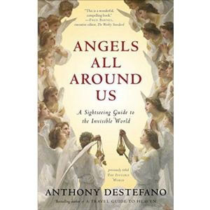 Angels All Around Us - DeStefano