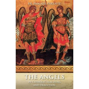 The Angels in Catholic Teaching and Tradition