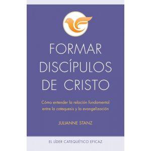 Formar discípulos de Cristo
