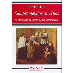 Comprometidos con Dios - Scott Hahn