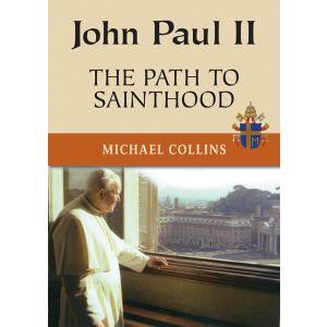 John Paul II: The Path to Sainthood