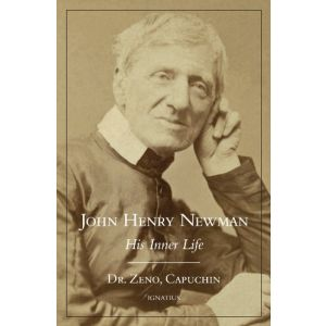 John Henry Newman His Inner Life