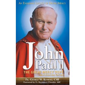 John Paul II: The Great Mercy Pope