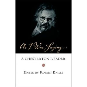As I Was Saying... - G.K. Chesterton