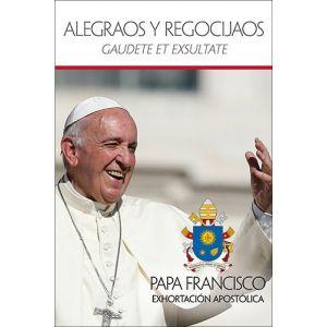 Alegraos y Regocijaos - Papa Francisco