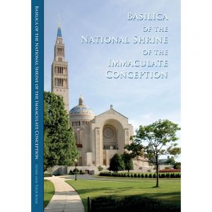 New Basilica of The National Shrine Guide Book