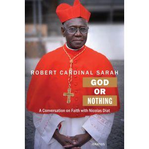God or Nothing - Cardinal Robert Sarah