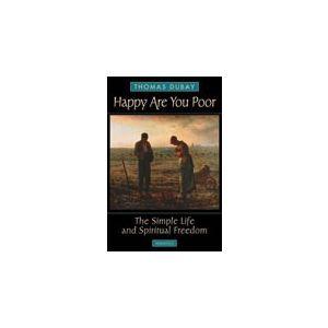 Dubay - Happy Are You Poor