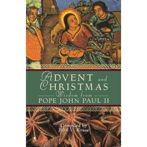 Advent & Christmas Wisdom from Pope JPII