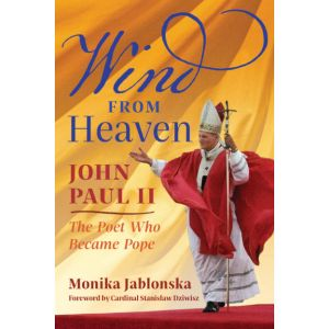 Wind From Heaven: The Poet Who Became Pope