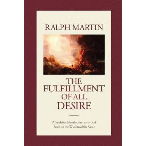Fulfillment of all Desire - Ralph Martin