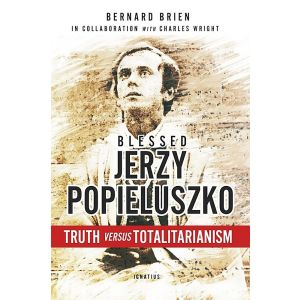 Jerzy Popieluzko: Truth vs Totalitarianism