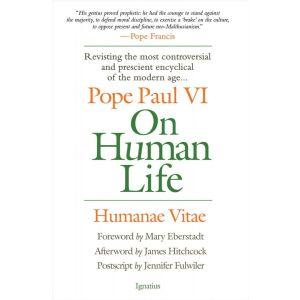 On Human Life (Humane Vitae) - Paul VI