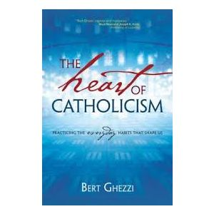 Ghezzi - The Heart of Catholicism