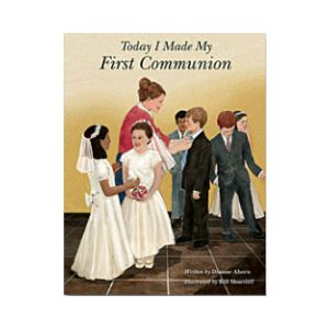 Today I Made My 1st Communion