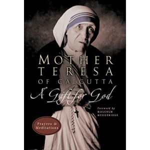 A Gift for God: Mother Teresa