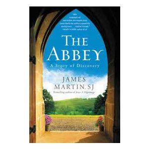 The Abbey- Fr. James Martin