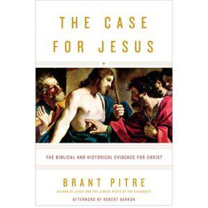 Pitre - The Case for Jesus