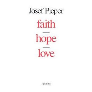 Pieper - Faith, Hope, Love