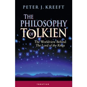 Kreeft - The Philosophy of Tolkien
