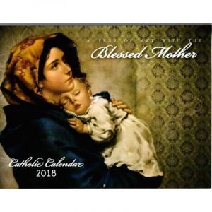 Blessed Mother 2018 Wall Calendar
