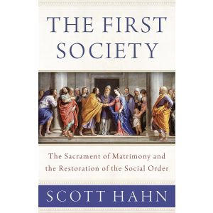 The First Society - Scott Hahn