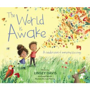 The World Is Awake: A celebration of everyday bles