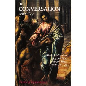 In Conversation With God, Vol. 5: Weeks 24-34