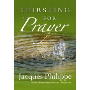 Phillipe - Thirsting for Prayer