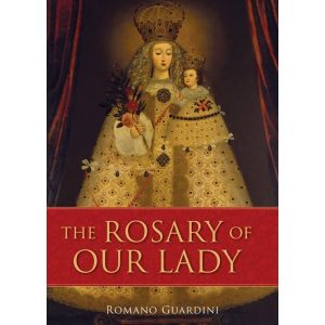 Guardini - The Rosary of Our Lady
