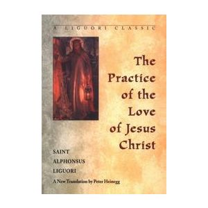Practice of the Love of Christ
