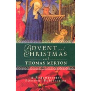 Advent & Christmas with Thomas Merton
