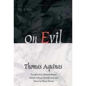 St. Thomas Aquinas - On Evil