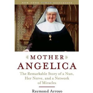Arroyo- Mother Angelica
