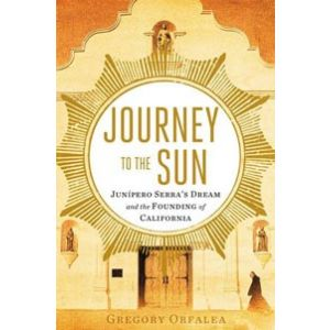 Journey to the Sun: Junipero Serra