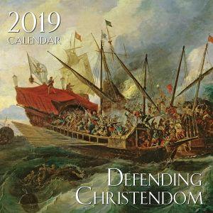 2019 Defending Christendom Calendar
