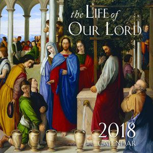 2018 Life of our Lord Wall Calendar