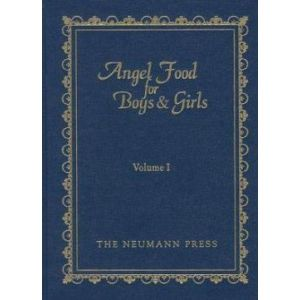 Angel Food for Boys & Girls Volume I